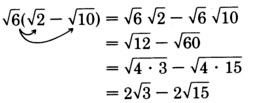 Finding the product of the square root of six and the binomial the square root of two minus the square root of ten, using the rule for multiplying square root expressions. See the longdesc for a full description.