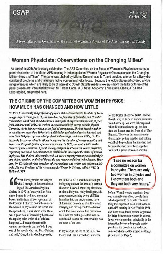 Highlighted quote: I see no reason for a committee on women in physics. There are only two women in physics and I know them both and they are both very happy.