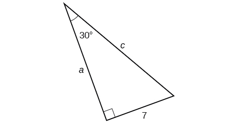 A right triangle with sides a, c, and 7. Angle of 30 degrees is also labeled which is opposite the side labeled 7.