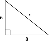 A right triangle with legs marked 6 and 8. The hypotenuse is marked c.