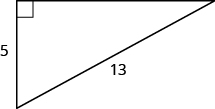 A right angle with one leg marked 5. The hypotenuse is labeled 13.
