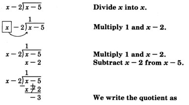 Long division showing x minus two dividing x minus five with the comment 'Divide x into x' on the right side. This division is not performed completely. See the longdesc for a full description.