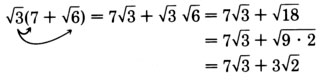 Finding the product of the square root of three and the binomial seven plus the square root of six, using the rule for multiplying square root expressions. See the longdesc for a full description.