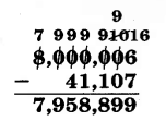 8,000,006 - 41,107. All but the ones digit are crossed out, and above them from left to right are 7, 9, 9, 9, 9, and 10. The 10 is crossed out, with a 9 above it. Above the 6 is a 16. The difference is 7,958,899.