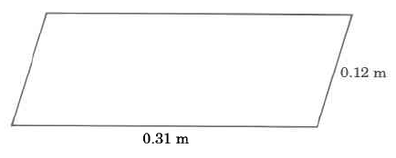 A four sided parallelogram with short sides of length 0.12m and long sides of length 0.31m.