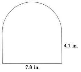 A shape best visualized as a rectangle connected to a half-circle on top. The rectangle's height is 4.1in, and the rectangle's width is 7.8in.