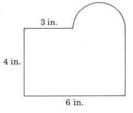 A shape best described as a rectangle with a half-circle sticking out of a portion of the top side of the rectangle. The height is 4in, the width of the rectangle is 6in, and the distance on the top between the left vertex and the edge of the circular portion is 3 in.