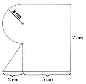 A shape composed of a half circle of radius 2cm, a rectangle with base 5cm and height 7cm, and a triangle with base 2cm and height 3cm.