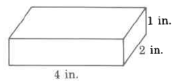 A rectangular solid with width 4in, length 2in, and height 1in.