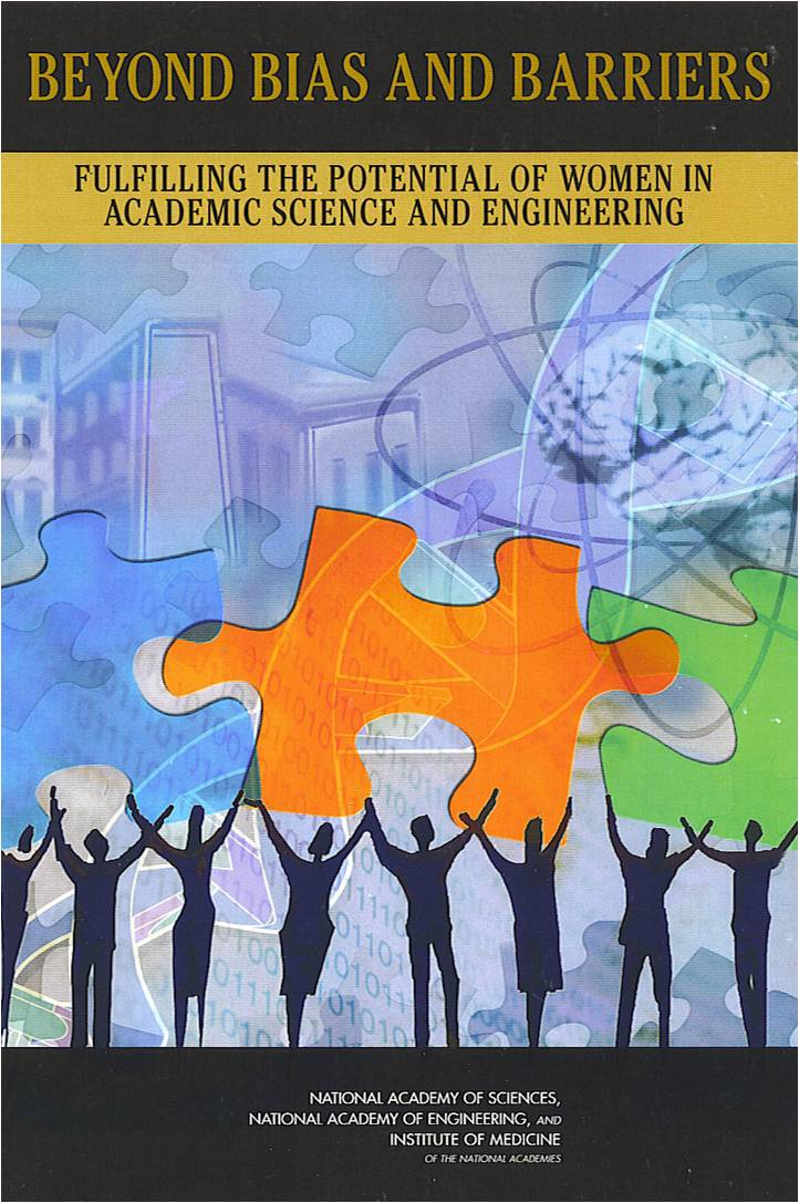 The cover of the book 'Beyond Bias and Barriers: Fulfilling the Potential of Women in Academic Science and Engineering' from the National Academy of Science, the National Academy of Engineering, and the Institute of Medicine.