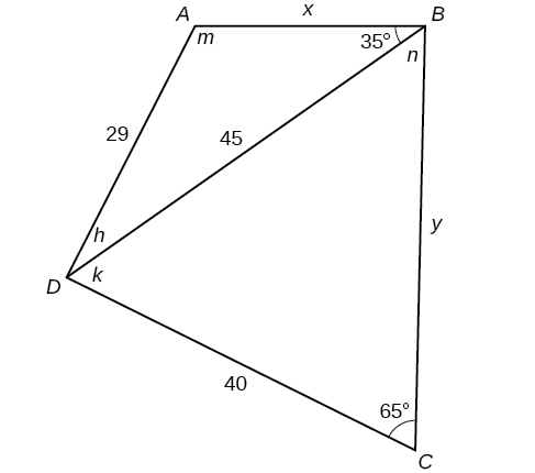 A quadrilateral with vertices A, B, C, and D. There is a diagonal from vertex B to vertex D of length 45. Side A B is x, side B C is y, side C D is 40, and side D A is 29. Angle A is m degrees, angle C is 65 degrees, angle A B D is 35 degrees, angle D B C is n degrees, angle B D C is k degrees, and angle A D B is h degrees.