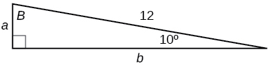 A right triangle with sides a, b, and 12. Angles of 10 degrees and B are also labeled.